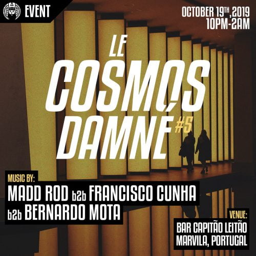 Event flyer for the fifth edition of Le Cosmos Damné.